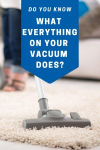 do you know what everything on your vacuum does