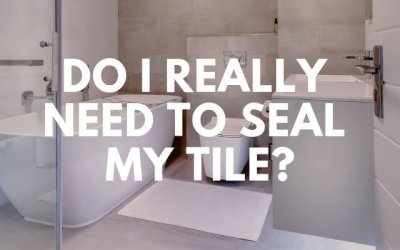 Do I Really Need to Seal My Tile?