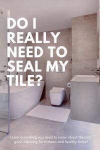 Do I really Need to Seal My tile?