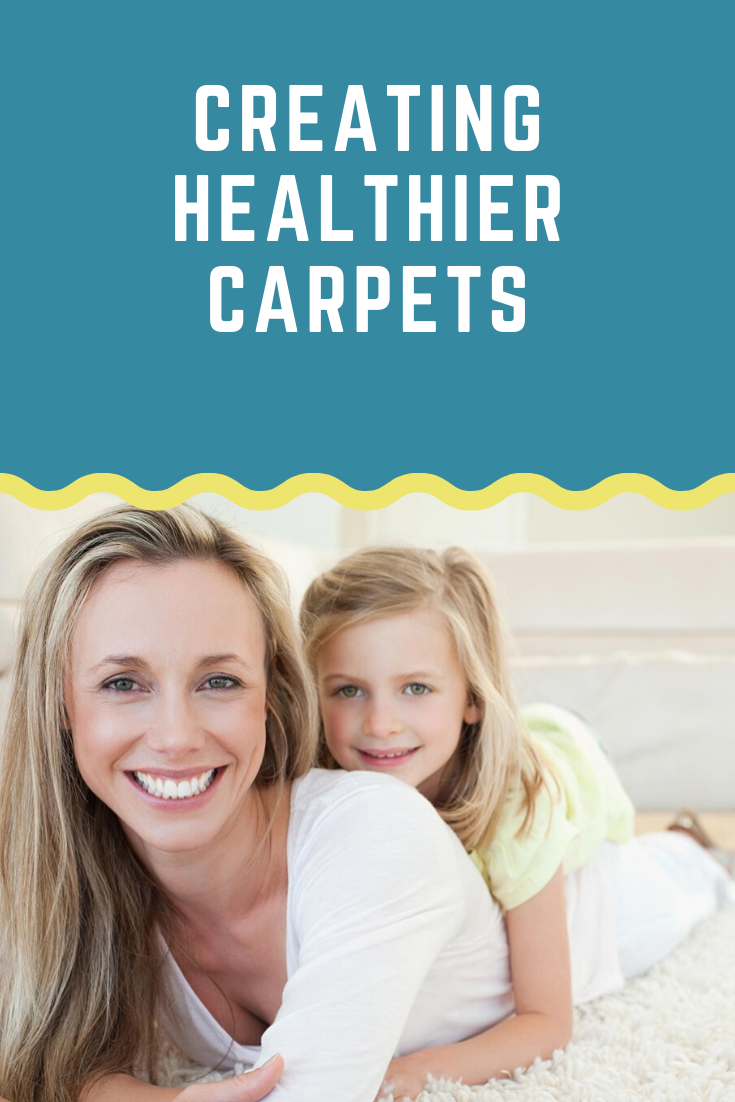how to create healthier carpets