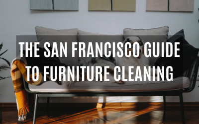 The San Francisco Guide to Upholstery Cleaning