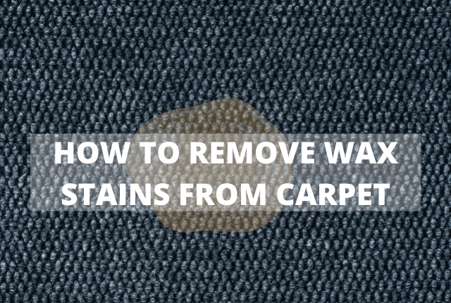 Removing Wax Stains from Carpet